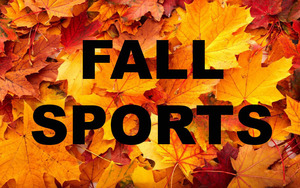 Fall Sports - Practice Schedules