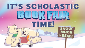 Book Fair - Open Friday and During Parent Teacher Conferences