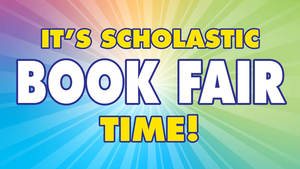 Book Fair Scheduled:  October 21-29